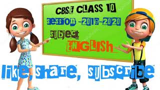 CBSE ENGLISH CLASS 10 SESSION 2020, CBSE SYLLABUS FOR ENGLISH