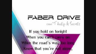 Faber Drive - I'll Be There - Lyrics