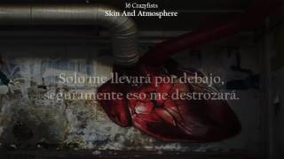 36 Crazyfists - Skin And Atmosphere (Sub Español).