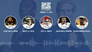 UNDISPUTED Audio Podcast (01.17.19) with Skip Bayless, Shannon Sharpe & Jenny Taft | UNDISPUTED
