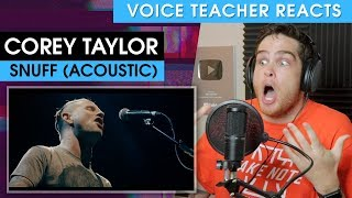 Voice Teacher Reacts To Corey Taylor   Snuff