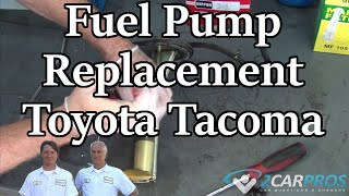 Fuel Pump Replacement Toyota Tacoma