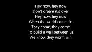 Don't dream it's over - Miley Cyrus and Ariana Grande LYRICS