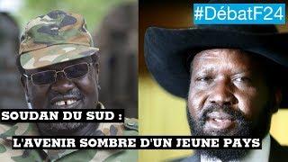 Soudan du Sud : l'avenir sombre d'un pays jeune de trois ans (partie 2) - #DébatF24
