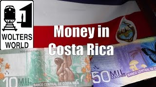 Money in Costa Rica - Colones & Dollars