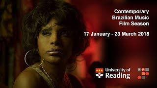 Contemporary Brazilian Music Film Season – Summary of Events