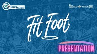 Le FitFoot, c'est quoi ?