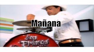 Mañana - Los Primos De Durango  (Video)