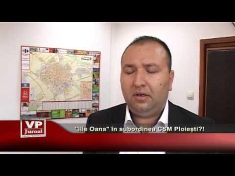 """""""Ilie Oană"""" în subordinea CSM Ploiești?!"""