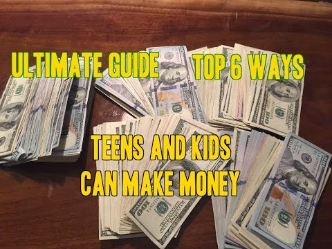 The Ultimate Guide How to Make Money as a Kid or Teenager