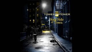 "Tower of Power ""On The Soul Side Of Town"""