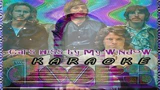 The Doors * Karaoke Of Cars Hiss By My Window