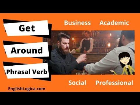 Get Around - Phrasal Verb