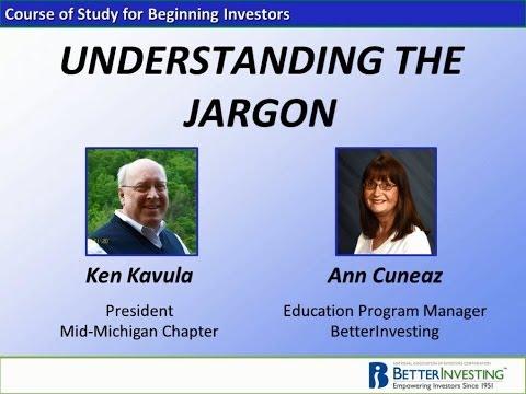 Better Investing: Understanding the Jargon