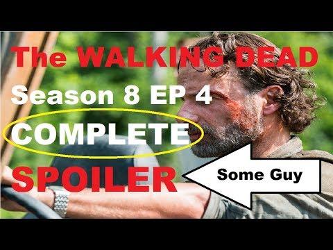 The Walking Dead Season 8 - Episode 4 COMPLETE SPOILER - Some Guy