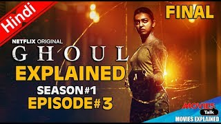 Netflix GHOUL Full Final Episode 3 Explained In Hindi