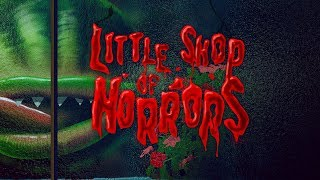SIZZLE REEL - LITTLE SHOP OF HORRORS: AUG 21-26 at the Wells Fargo Pavilion