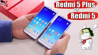 Xiaomi Redmi 5 vs Redmi 5 Plus: Official Hands-on Comparison