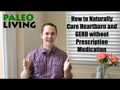 Video How to Naturally Cure Heartburn and GERD without Medication