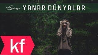 Çağan Şengül - Yanar Dünyalar (Lyrics)