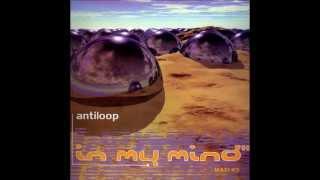 """Antiloop   In My Mind"""" (Extended Version)"""
