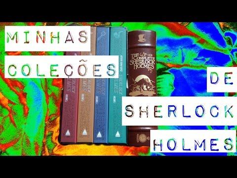 Minhas coleções de Sherlock Holmes, de Sir Arthur Conan Doyle