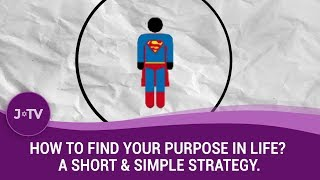Struggling to find your purpose in life? WATCH this video