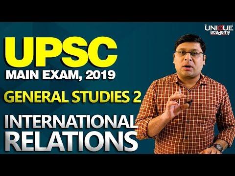 UPSC MAIN EXAM 2019 | General Studies Paper 2 - International Relations | Pankaj Vhatte