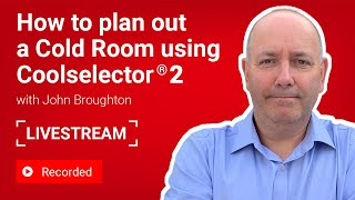 How to Plan Out a Cold Room using Coolselector®2