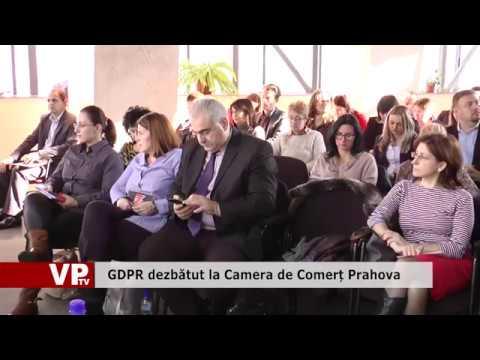GDPR dezbătut la Camera de Comerț Prahova