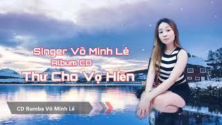 Lk Rumba Thư Cho Vợ Hiền  Võ Minh Lê