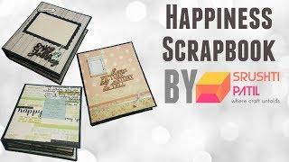Happiness Scrapbook by Srushti Patil