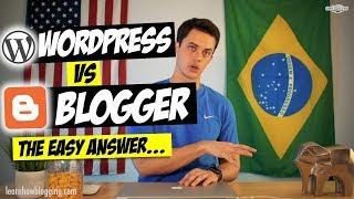 WordPress vs Blogger - The Best Blogging Platform?