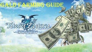 Tales of Zestiria - Gald Farming Guide