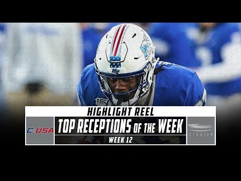 Conference USA Top Receptions of the Week: Week 12 (2019) | Stadium
