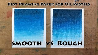 Best Paper for Drawing | How to blend Oil Pastel | Oil Pastel Techniques | How to Choose papers