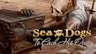 Sea Dogs: To Each His Own video
