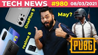 PUBG Mobile Coming In May?, POCO F3 Launch, OnePlus 9 Series Launch Date, realme 8 / 8 Pro-#TTN980