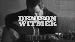 <b>Denison Witmer</b>  The Ones Who Wait