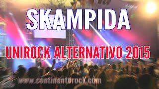 SKAMPIDA - Rasputin (Festival Internacional Unirock Alternativo 2015)