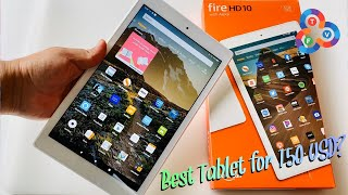 Amazon Fire HD 10 2019 Review - Best Tablet for 150 USD?