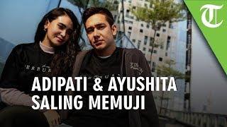 Ayushita dan Adipati Dolken Saling Puji Kemampuan Akting