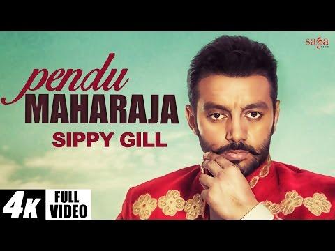 Pendu Maharaja  Sippy Gill