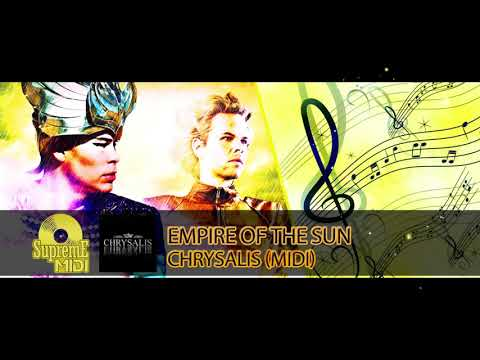 "Empire Of The Sun - CHRYSALIS (FULL MIDI REMAKE) - ""in The Style Of"""