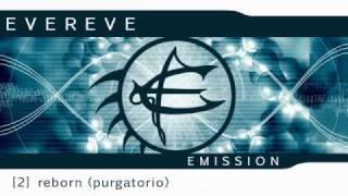 EverEve - Emission - 02 - REBORN (PURGATORIO)