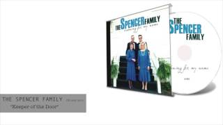 """The Spencer Family (Bluegrass) """"Keeper of the Door"""""""