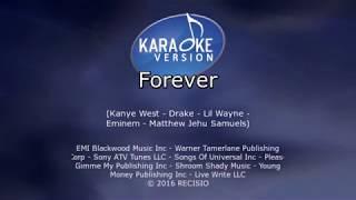 Drake, Kanye West, Lil Wayne, And Eminem: Forever (Karaoke)