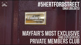 Exploitation in Mayfair – The 5 Hertford Street Private Members Club