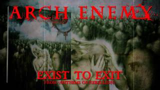 ARCH ENEMY - Exist to Exit (Album Track)