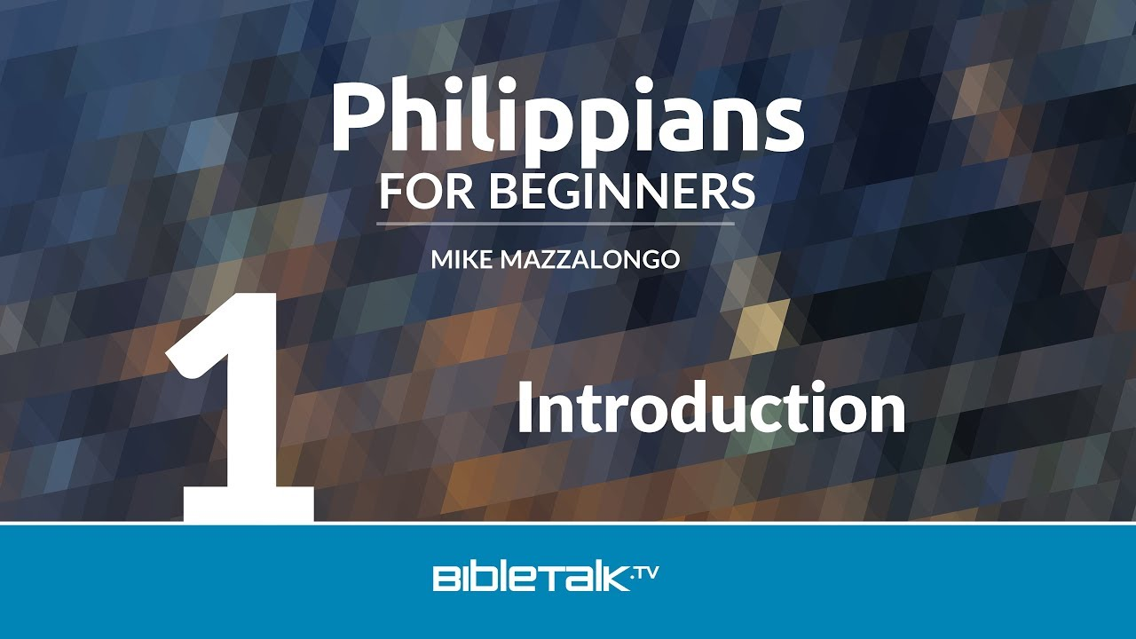 1. Introduction to Philippians